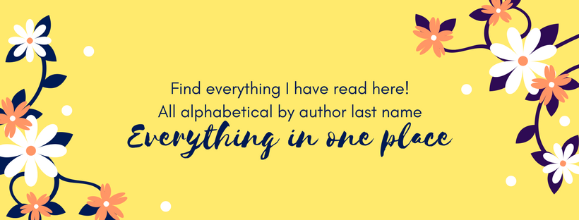 Find everything I have read here!All alphabetical by author last name